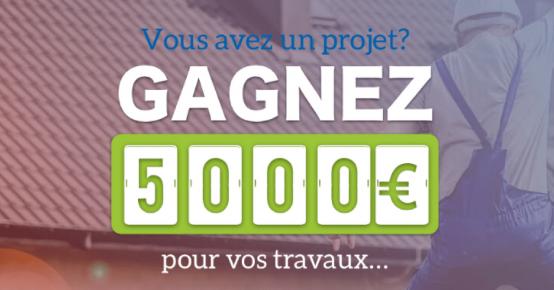 5000€ pour vos travaux à gagner