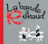 Gagnez l'album de la « Bande à Renaud » !