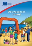 Votre livre « Des vacances santé » gratuit !