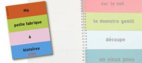 Gagnez 5 albums Ma petite fabrique à histoires (Casterman)