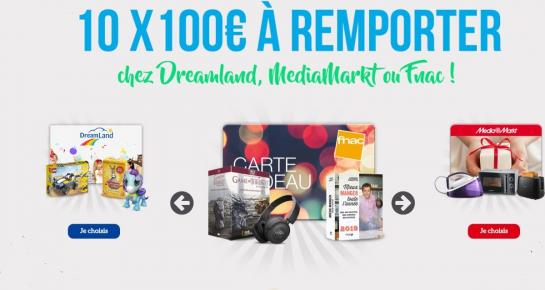 10 x 100€ à remporter chez Dreamland, MediaMarkt ou Fnac !