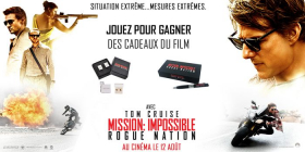 Des goodies du film Mission Impossible à remporter !