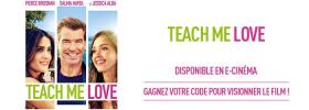 10 Codes de visionnage du film «Teach Me Love» GRATUITS !!