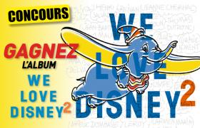 Gagnez l'album «We Love Disney» Volume 2 !